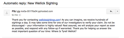 The reply you receive after submitting a tip at wellicksightings.com