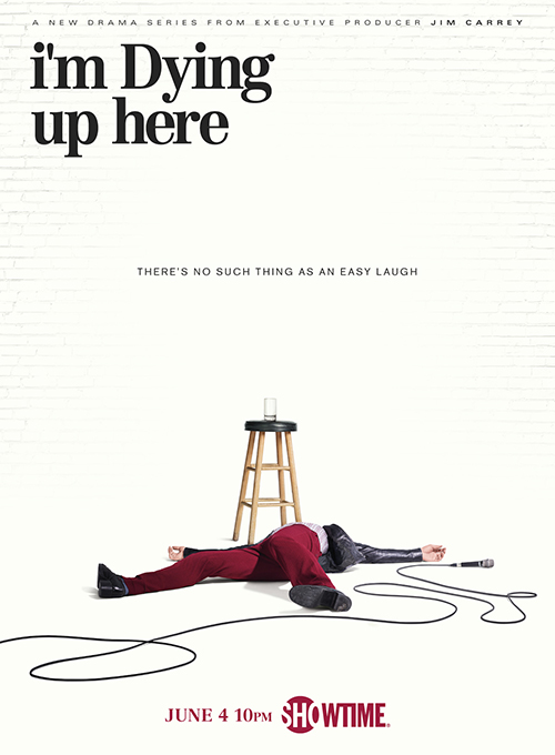 """I'm Dying Up Here"" (Showtime)"
