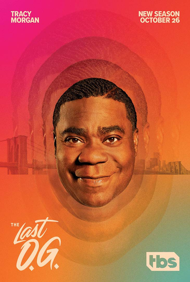 TBS' official key art for 'The Last O.G.,' starring Tracy Morgan.